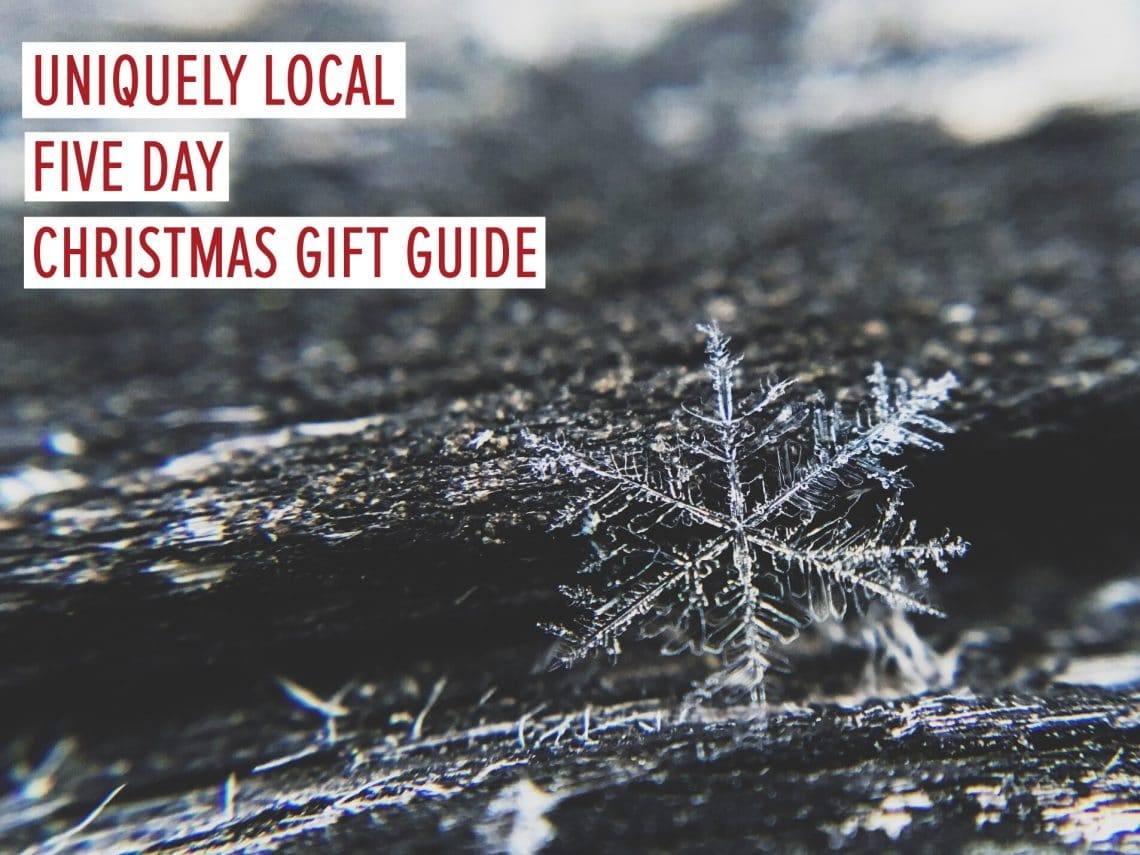 Uniquely Local Christmas Gift Guide